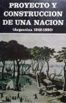 proyecto-y-construccion-de-una-nacion-argentina-1846-1880-8989-MLA20009701061_112013-F