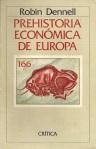 robin-dennell-prehistoria-economica-europea-1882-MLA4769613375_082013-F