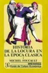 1305582003_204194765_1-HISTORIA-DE-LA-LOCURA-EN-LA-ePOCA-CLaSICA-2-TOMOS-FOUCAULT-Centro copia