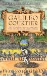 Galileo-Courtier-9780226045603