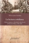 la-lectura-cotidiana-w-acree-cultura-impresa-1780-1910-11664-MLA20047407805_022014-O