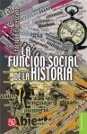 LaFuncionSocialdelaHistoria