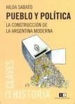 pueblo-y-politica-la-construccion-de-la-argentina-moderna-18981-MLA20162644894_092014-O