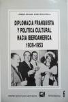diplomacia-franquista-politica-cultural-hacia-iberoamerica-8adf7d46-fd2b-449e-978b-079f527e1364